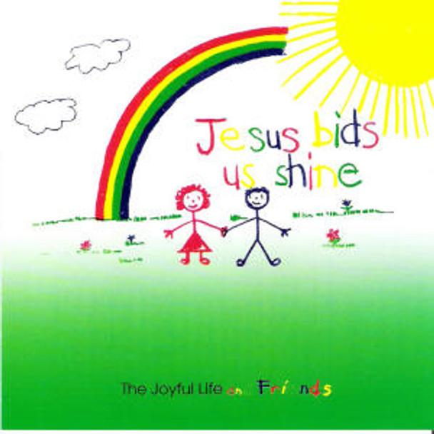 Jesus Bids Us Shine CD by The Joyful Life