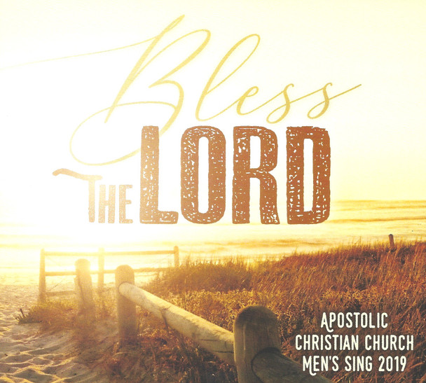 Bless The Lord CD by Apostolic Christian Men's Sing