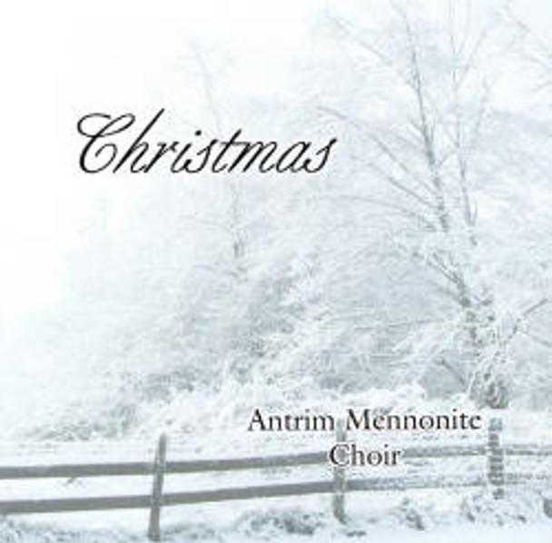 Christmas CD by Antrim Mennonite Choir