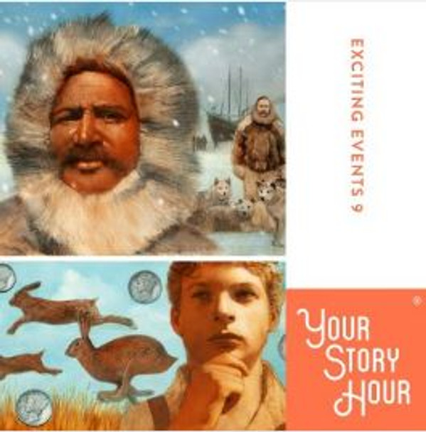 Exciting Events Vol 9 Audio CDs by Your Story Hour