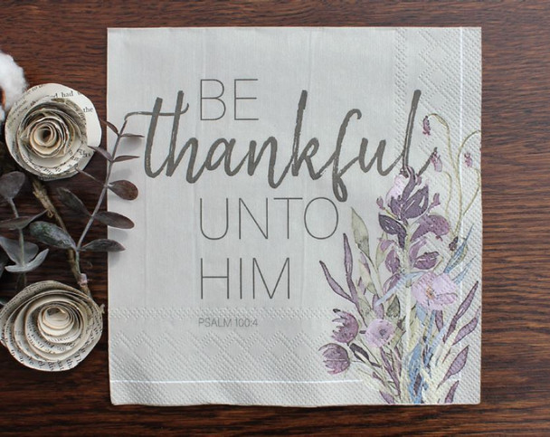 """Be Thankful - Luncheon Napkins with KJV Bible Verse - 6.5"""" x 6.5"""" (20/pkg)"""