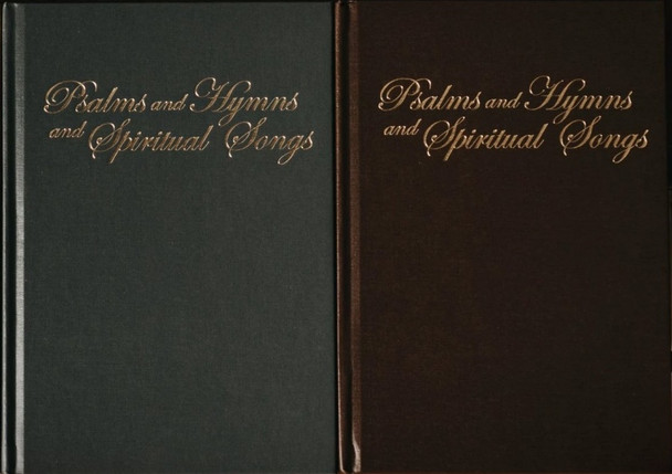 Psalms and Hymns and Spiritual Songs Songbook