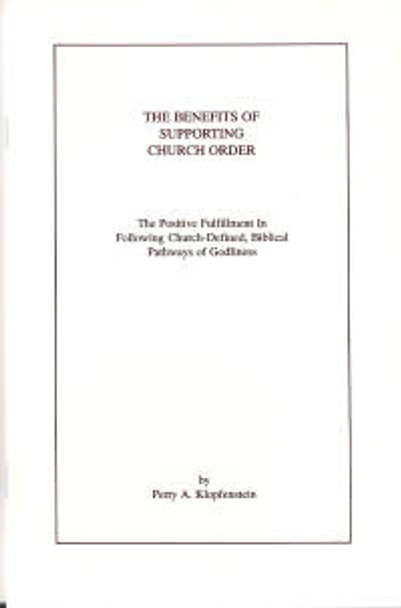 The Benefits of Supporting Church Order - Book