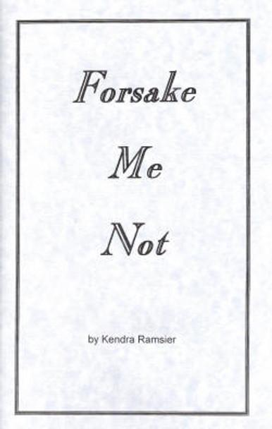 Forsake Me Not - Book