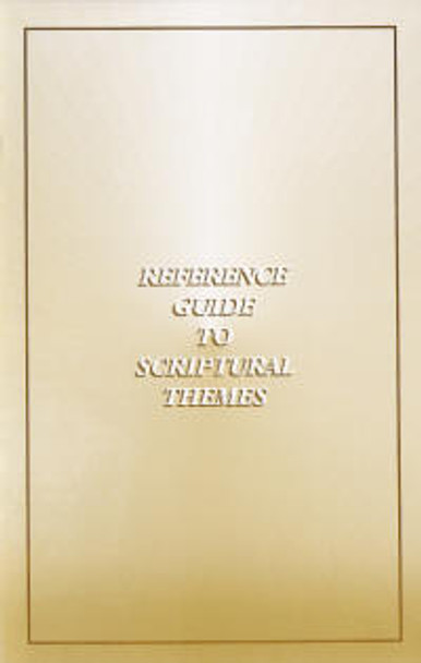 Reference Guide to Scriptural Themes - Book
