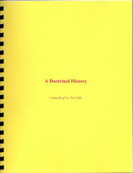 A Doctrinal History: Contending for the Faith - Book