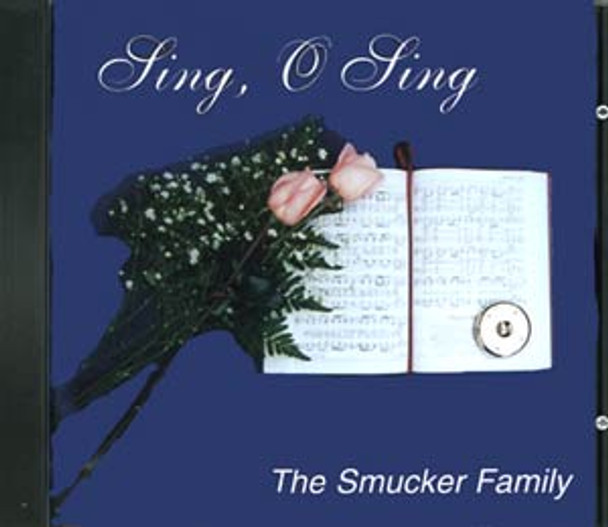 Sing O Sing CD by Smucker Family