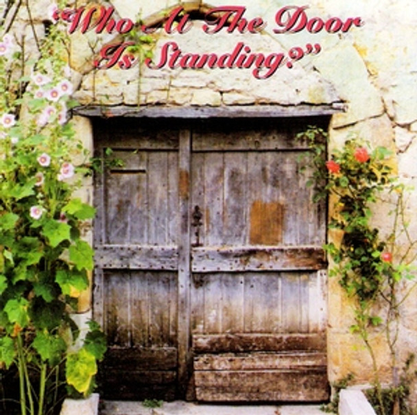 Who At The Door Is Standing CD by Dallas Christian Choir