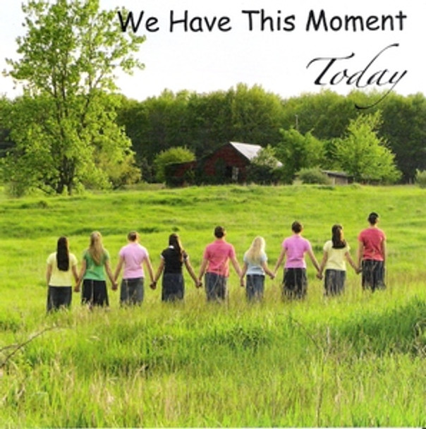 We Have This Moment Today CD