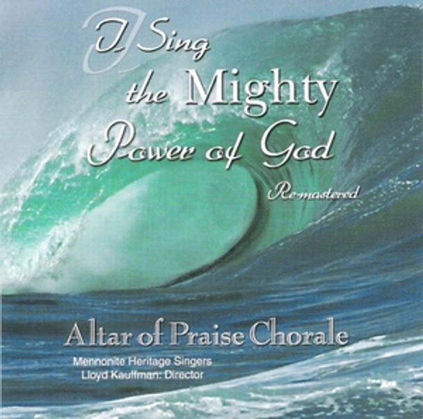 I SIng the Mighty Power Of God CD by Altar of Praise Chorale