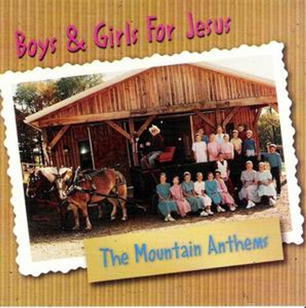 Boys & Girls for Jesus CD by Mountain Anthems