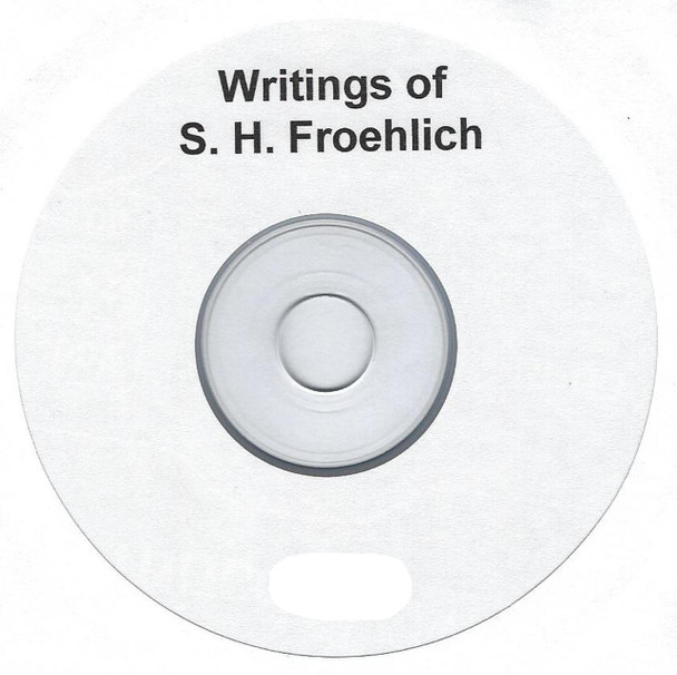 Writings of S. H. Froehlich - on CD
