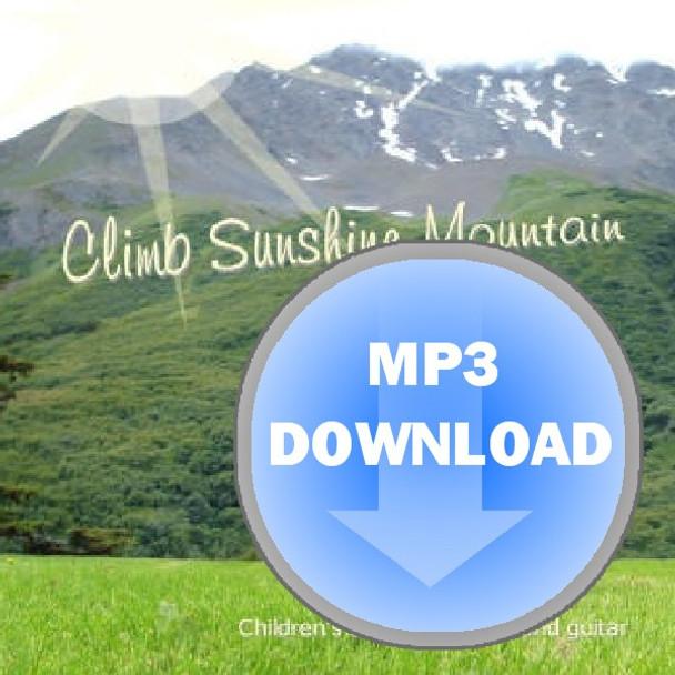 Climb Sunshine Mountain Album - Download MP3