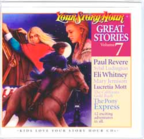 Great Stories Vol 7 Audio CDs by Your Story Hour