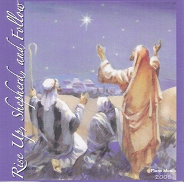 Rise Up Shepherd and Follow CD by Judy Cottrell