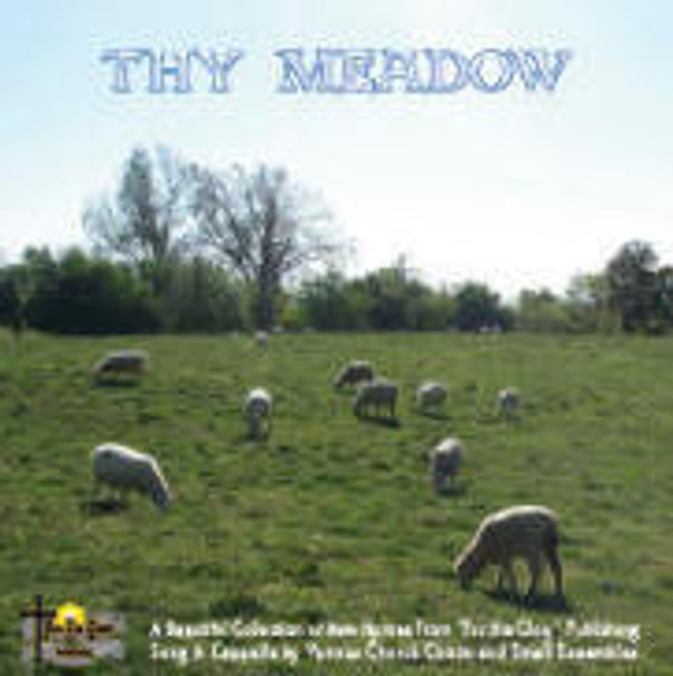 Thy Meadow CD by For His Glory Publishing