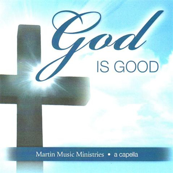 God Is Good CD by Marin Music Ministries