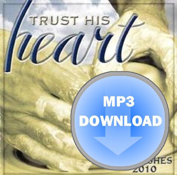 Trust His Heart Album - Download MP3