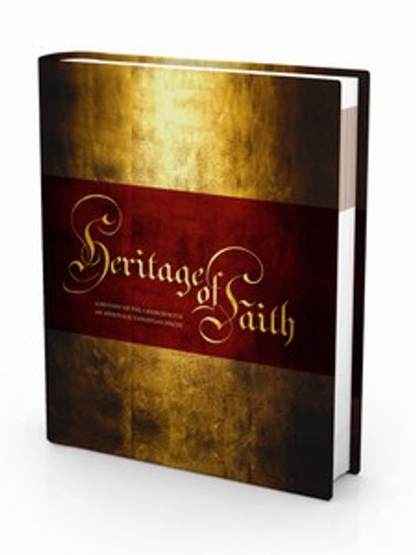 Heritage of Faith: A History of the Church With An Apostolic Christian Focus
