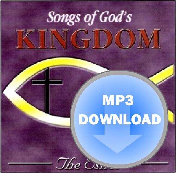 Songs Of God's Kingdom Album - Download MP3