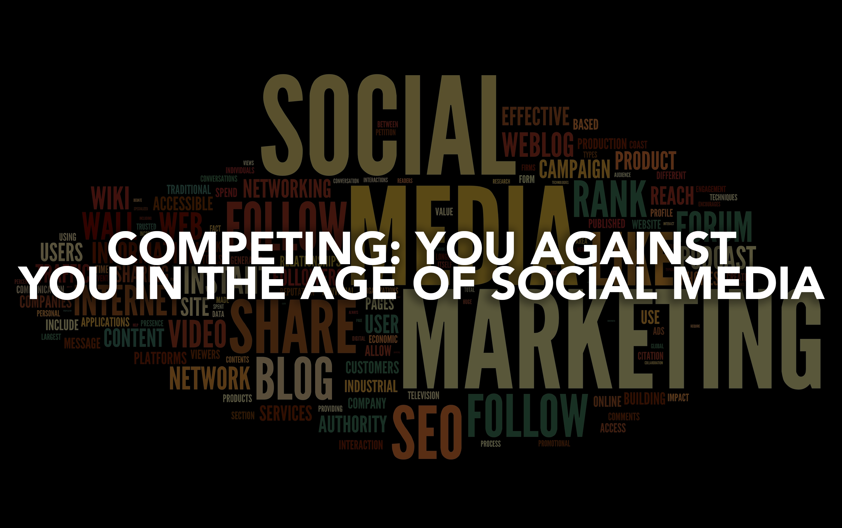 Competing: You Against You in the Age of Social Media