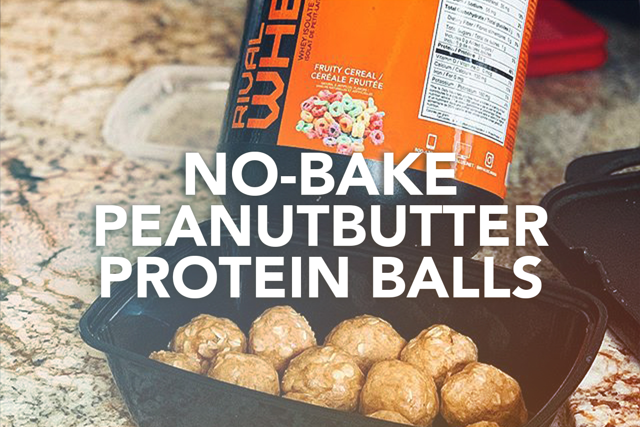 Rivalus At Home Recipes: No-Bake Peanut Butter Protein Balls