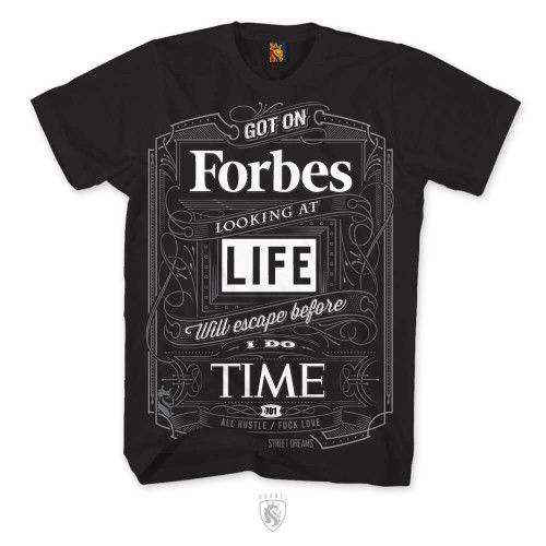Got On Forbes, Looking at Life, Will Escape Before I Do Time