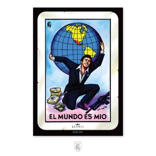"El Mundo has been changed to ""El Mundo Es Mio"" (The world is mine) and Tony Montana is holding it"