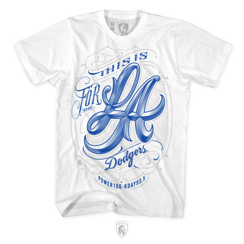 This Is For The LA Dodgers Anthem (White)