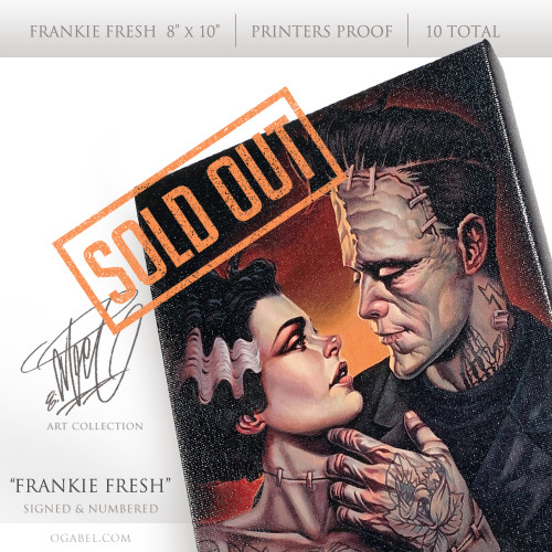 "Frankie Fresh 8""x 10"" PRINTERS PROOF (10 total)"