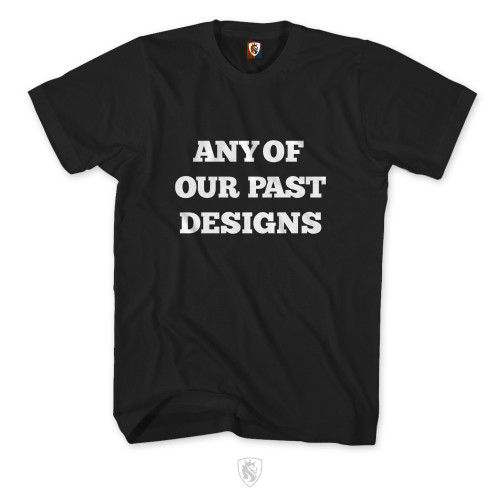 ANY PAST DESIGN On A Max Heavy Mens Tee