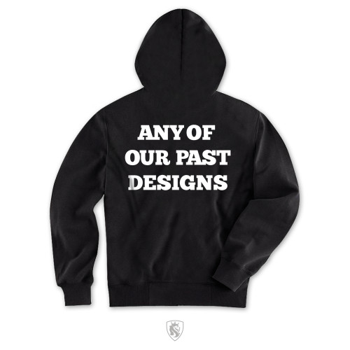 Any past design On Zip Hoodie