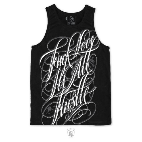Awesome lettering, Fuck love script tank