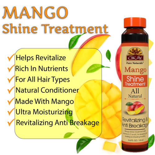 OKAY Mango Nourishing & Strengthening Shine Treatment - Soft, Smooth, Enhanced Shine And Strong Hair- Created With 12 Natural Oils-No Parabens, No Silicones, No Artificial Colors  - For All Hair Types And Textures  - Made in USA  0.6 oz/18 ml