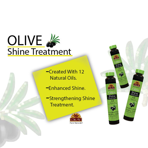 OKAY Olive Nourishing & Strengthening Shine Treatment - Soft, Smooth, Enhanced Shine And Strong Hair- Created With 12 Natural Oils-No Parabens, No Silicones, No Artificial Colors  - For All Hair Types And Textures  - Made in USA  0.6 oz/18 ml