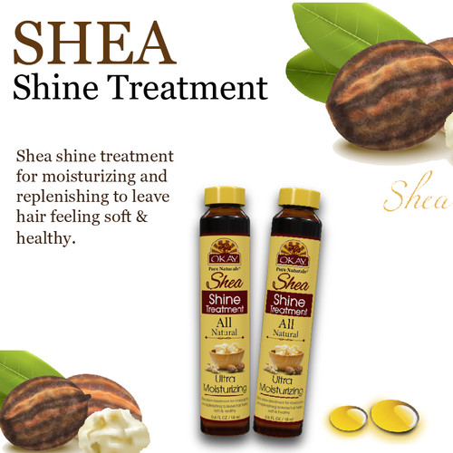 OKAY Shea Shine Treatment - Restore And Smooth Hair - Soft, Smooth, Enhanced Shine And Strong Hair - Created With 12 Natural Oils  - No Parabens, No Silicones, No Artificial Colors - For All Hair Types And Textures - Made in USA  0.6 oz/18 ml
