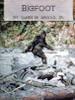 Bigfoot, Full Color, Historical Newspaper Articles, PDF Download Book