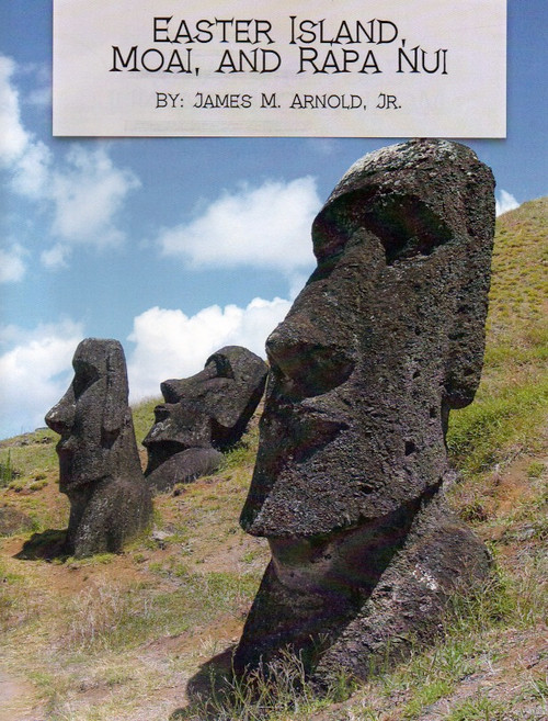 Easter Island, Moai, and Rapa Nui, Full Color Book, Historical Newspaper Articles, Signed Edition