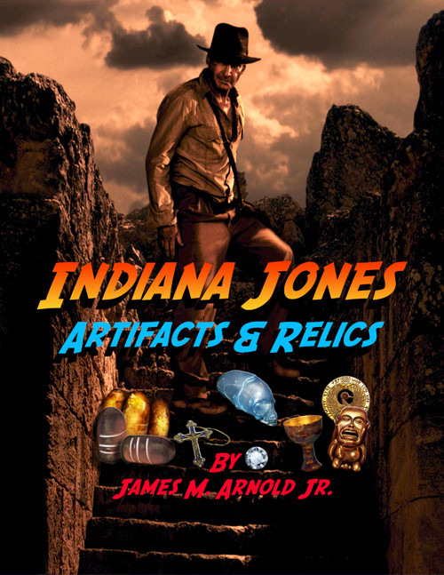 Indiana Jones Artifact and Relic Book & Map, Full Color Plus Two Free Related Maps