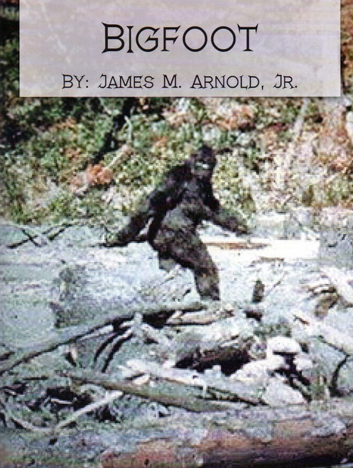 Bigfoot, Full Color Book, Historical Newspaper Articles, Signed Edition