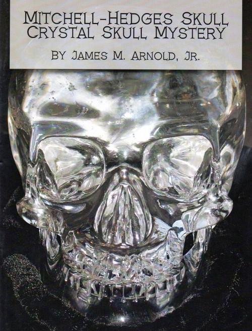 Mitchell - Hedges Skull, Crystal Skull Mystery