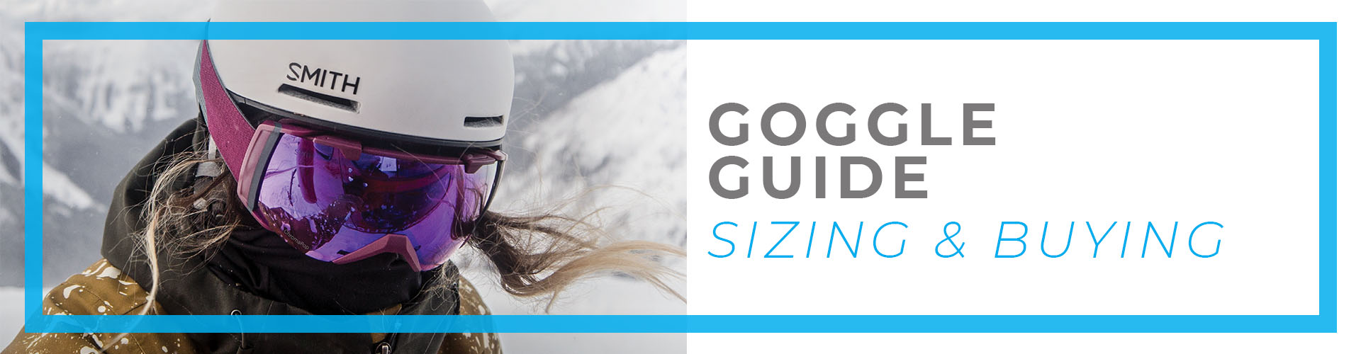 goggle-buyingguide-banner-1920x500.jpg