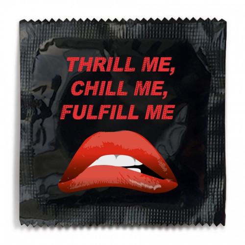 Thrill Me, Chill Me, Fulfill Me Condom