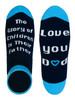 The Glory of Children is Their Father - Love You Dad Socks