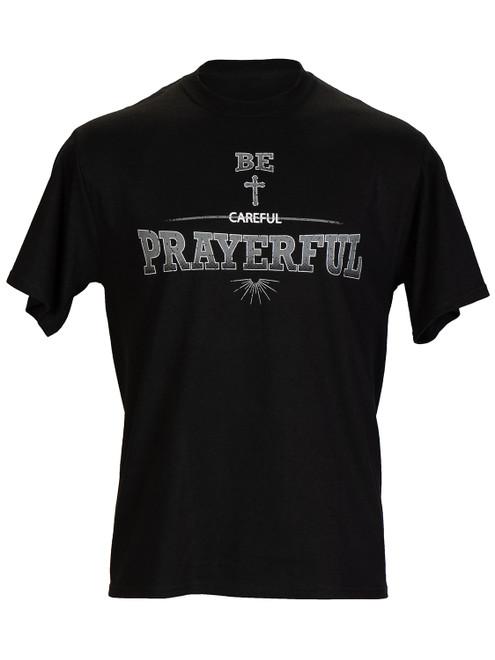 Be Prayerful  Inspirational Christian Black T Shirt For Men