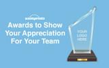 Awards to Show Your Team Your Appreciation