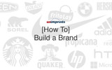 Build a Brand; How it's Done