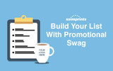 Build Your List with Promotional Swag