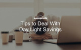 Deal With Day Light Savings [How To]
