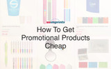 How To Get Promotional Products Cheap